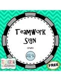 Teamwork Sign FREEBIE