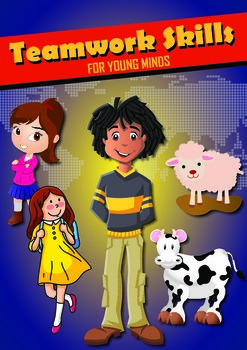 Teamwork Skills for Young Minds