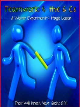 Teamwork & the Four Cs (Plus Two)~ A Water Experiment & Magic STEM Lesson
