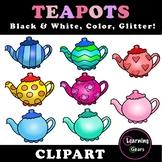 Teapot Clipart - Black & White, Color, Glitter!