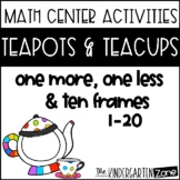 Teapots and Teacups~One more, One less!