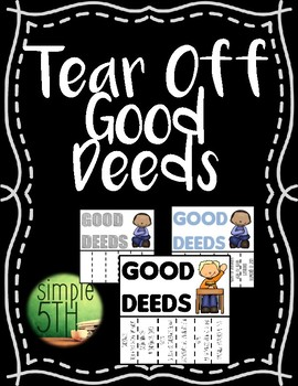 Tear Off Good Deeds