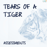 Tears of a Tiger: Quizzes, Test, Essays, Answer Keys!