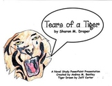 Tears of a Tiger PowerPoint Presentation