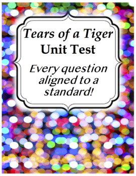 Tears of a Tiger Unit Test (Theme, Character Analysis, Vocab, Narrative Writing)