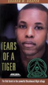 Tears of a Tiger by Sharon Draper Part 6  (Chapters 26-34) Activity Bundle