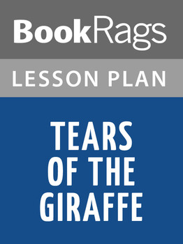 Tears of the Giraffe Lesson Plans