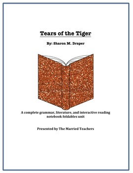 Tears of the Tiger Complete Literature, Grammar, & Interactive Foldables Unit