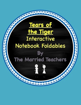 Tears of the Tiger Interactive Literature and Grammar Notebook Foldables