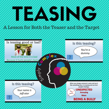Teasing; A Lesson for the Teaser and the Target