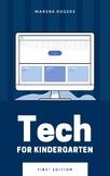Tech Booklet for Kindergarten Students