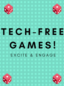 Tech-Free Games to Engage & Excite Your Students