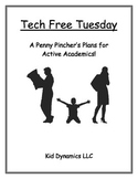 Tech Free Tuesday! A Penny Pincher's Plans for Active Academics