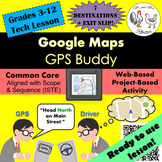 Tech Lesson - Google Maps - GPS Buddy {Technology Lesson Plan}