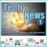 Tech News Activity #1 - Articles Videos UPDATED 2018