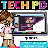 Tech PD Presentation - Quizizz