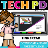 Tech PD Presentation - TINKERCAD