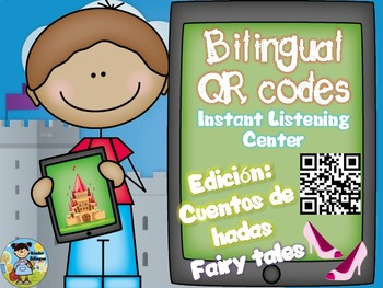 Tech QRcodesBilingualVersionpluscomprehensionquestionsCuentosdehadas