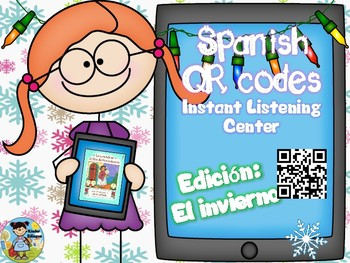 Tech QRcodesinSpanishpluscomprehensionquestionsElinvierno