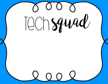 Tech Squad Sign
