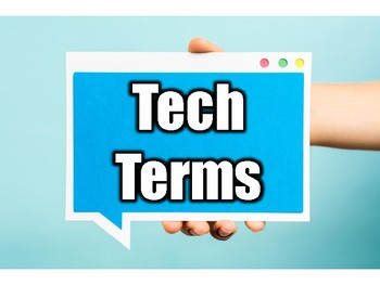 Tech Terms - Find The Computer Term Definitions