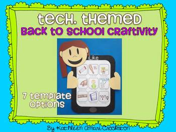 Tech. Themed Back to School Craftivity