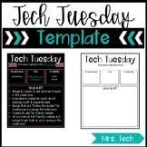Tech Tuesday Template
