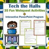 Webquest Bundle - Tech the Halls - Set of 35 Webquests + PowerPoint Lesson