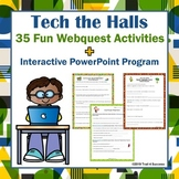 Tech the Halls Set of 10 Webquests + PowerPoint Lesson