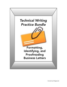 Technical Writing: Formatting, Identifying, & Proofreading Business Letters
