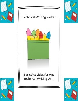 Technical Writing Packet: Basic Activities For Any Technical Writing Unit!