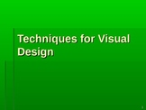 Techniques for Visual Design