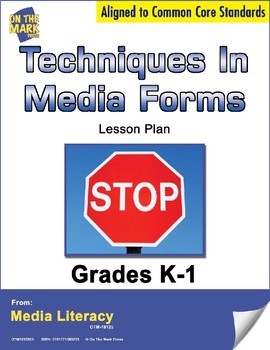 Techniques in Media Form Lesson Plan  - Aligned to Common Core