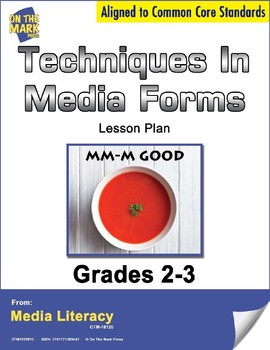 Techniques in Media Forms Lesson Plan Grades 2-3 - Aligned to Common Core