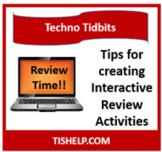 Techno Tidbits: Interactive Review Tips