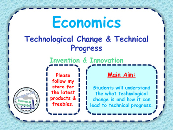 Technological Change & Technical Progress - Invention & Innovation - Economics