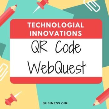 Technological Innovations QR Code WebQuest