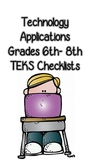 Technology Applications TEKS Checklists (6th- 8th Grade)