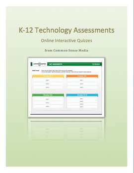 Technology:  Assessments by Grade Level: Grades K - 12