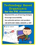 Technology Based Organizers/Logs for the FSL classroom
