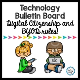 Technology Bulletin Board - DIGITAL Citizenship and BYOD rules!