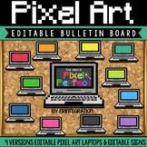 Bulletin Board: Pixel Art Laptops Editable Classroom Decor