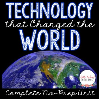 Technology that Changed the World
