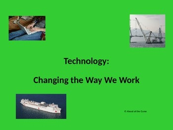 Technology: Changing the Way We Work powerpoint
