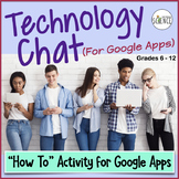 Technology Chat for Google Apps | Digital Distance Learning