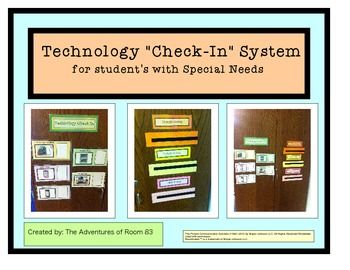 Technology Check In System- For Student's with Special Needs