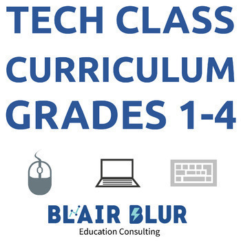 Technology Class Curriculum - Grades 1-4 100+ lessons, all units and LTPs!