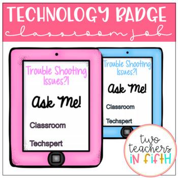 Technology Classroom Job Badge