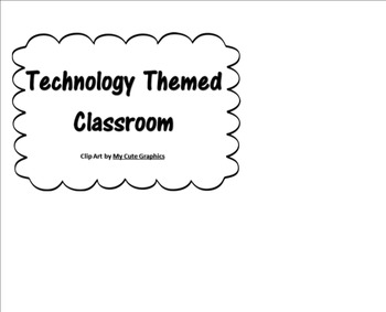 Technology Classroom Theme (clip chart, name tags, binder covers)