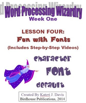 Technology & Computer Basics:  WP - Fun with Fonts